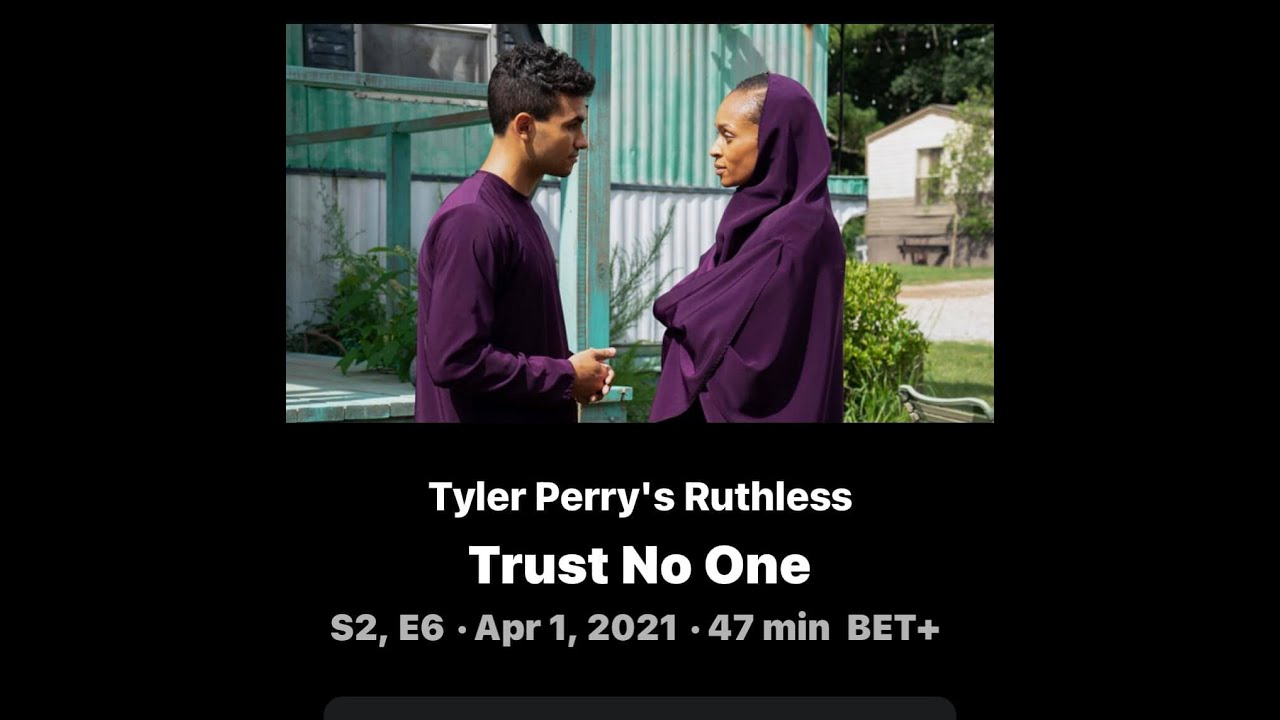 Download Tyler Perry's Ruthless Season 2 Full Episode 6