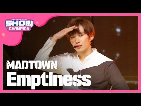 (ShowChampion EP.191) MADTOWN - Emptiness