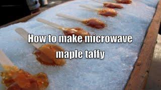 Maple Taffy - Microwave