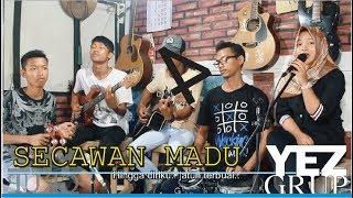 Download lagu SECAWAN MADU - ciptaan Joreal dan Taufik A (Cover by YEZGrup)