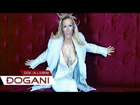 DJOGANI - Dok ja ljubim - Official video HD