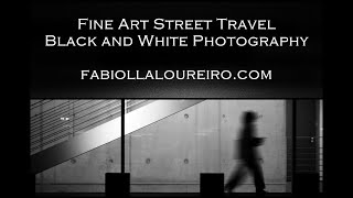 FINE ART STREET TRAVEL BLACK AND WHITE PHOTOGRAPHY - © FABIOLLA LOUREIRO