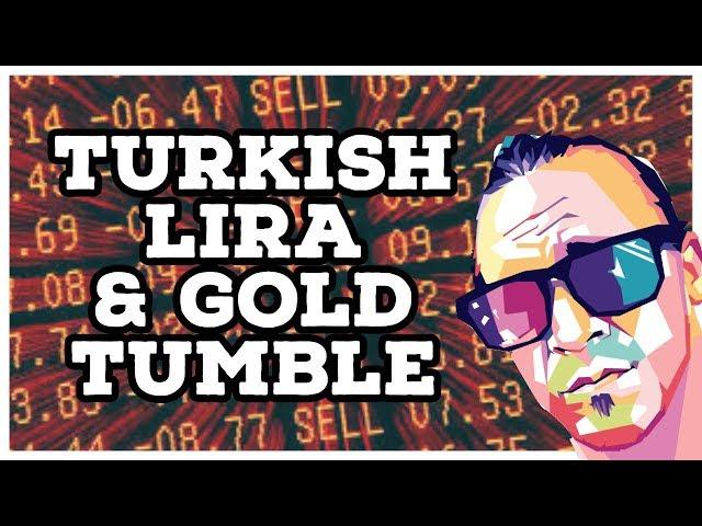 Turkish Lira & Gold Markets Tumble - (Economic Collapse Coming?!)
