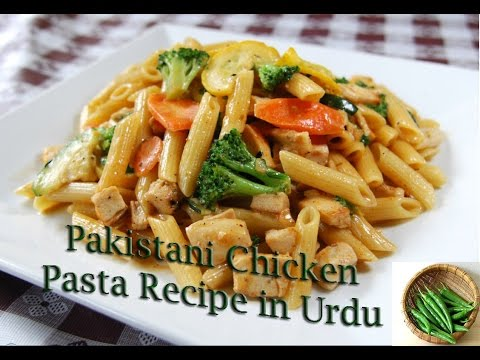 Pakistani Chicken Pasta Recipe In Urdu