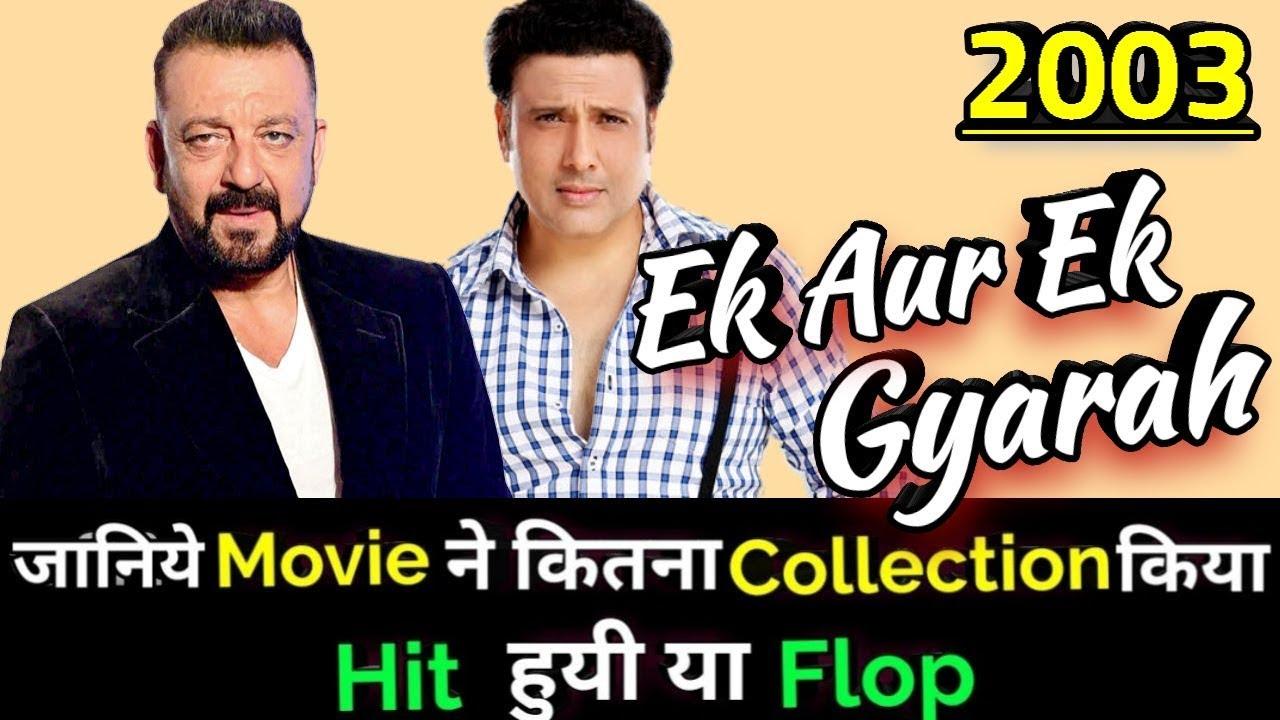 Download Govinda & Sanjay Dutt EK AUR EK GYARAH 2003 Bollywood Movie Lifetime WorldWide Box Office Collection