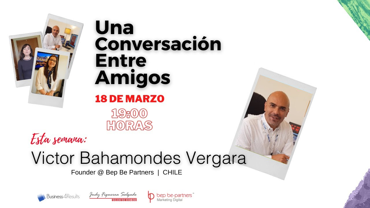 Víctor Bahamondes Vergara, Founder Bep Be Partners.