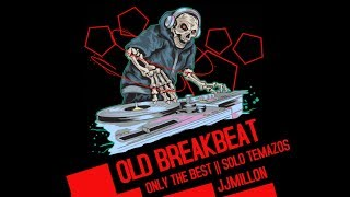 Old Breakbeat Mix 18 Breaks Music Session