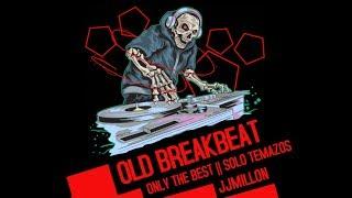 Old Breakbeat Mix 18 Breaks Music Session
