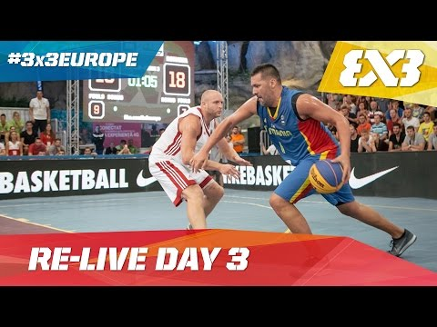 Day 3 Re-Live  - 2016 FIBA 3x3 European Championships