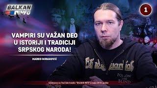 INTERVJU: Marko Miranović - Vampiri su važan deo istorije i tradicije srpskog naroda! (30.5.2019)