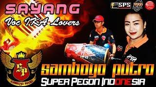 Gambar cover Lagu SAYANG Voc IKA Lovers SUPER PEGON INDONESIA | Samboyo Putro Live Mabung Baron 2018