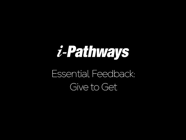 Essential Feedback: Give to Get