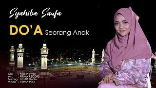 Syahiba Saufa - Doa Seorang Anak (Official Music Video)