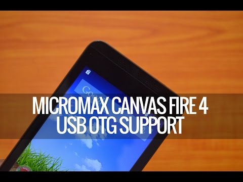 Micromax Canvas Fire 4 USB OTG Support