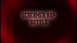 Screamer Rap Battles Return!
