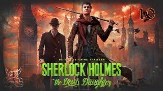 Sherlock Holmes The Devil s Daughter - 10 Кто хотел взорвать Холмса