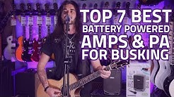 Best Busking Gear: 7 Best Battery-Powered Amps & Portable PA