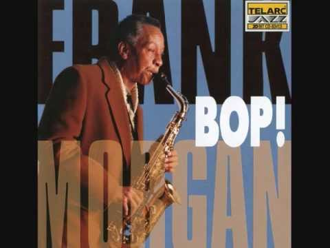 Frank Morgan - Bop! - Blue Monk