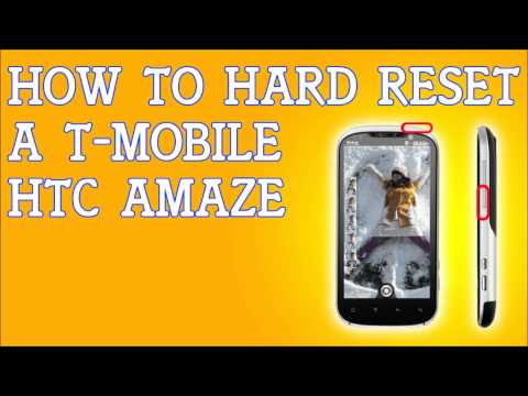 How To Hard Reset HTC Amaze 4G for T-Mobile