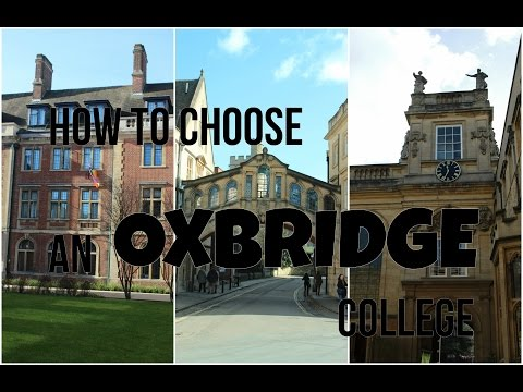10 TIPS FOR CHOOSING A COLLEGE | OXFORD & CAMBRIDGE