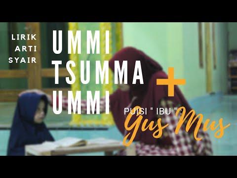 Download Lagu Ummi Tsumma Ummi + Puisi Ibu GusMus | Lirik - Arti - Syair