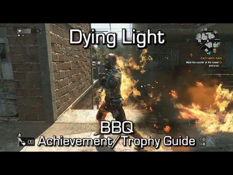 Elegant Dying Light   BBQ Achievement/Trophy Guide