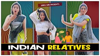 INDIAN RELATIVES || Sibbu Giri || Aashish Bhardwaj