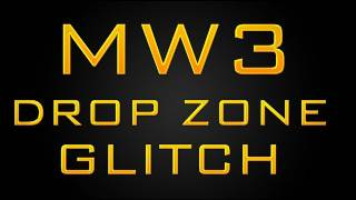 MW3 Insane Drop Zone Glitch - Dropzone Glitch / Exploit