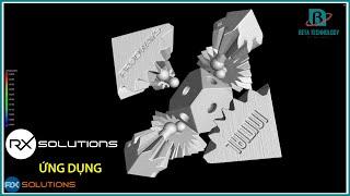 ỨNG DỤNG HỆ THỐNG QUÉT CT CÔNG NGHIỆP - RX SOLUTIONS