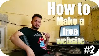[#2] How to Create A Free Website - with Free domain + hosting - with - wordpress website developer