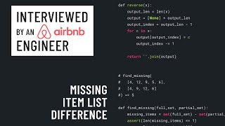 Technical interview with an Airbnb engineer: Missing item list difference