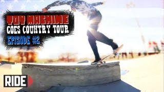 Collin Provost, Josh Harmony, Ryan Spencer, and More!- Toy Machine Goes Country Tour Episode 2