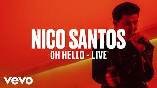 Nico Santos  Oh Hello (Live)  Vevo DSCVR