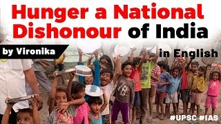 Issue of Hunger in India, Why India is at 102nd rank in Global Hunger Index? Current Affairs 2019