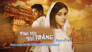 Trailer phim Ấn Độ Tình Yêu Màu Trắng | # htv tymt