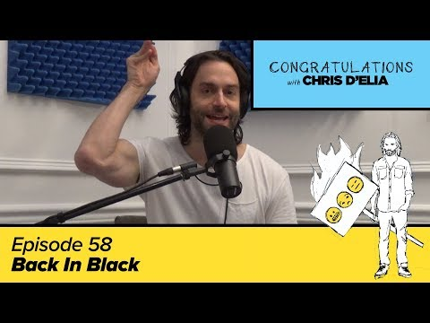 Congratulations Podcast w/ Chris D'Elia | EP58 - Back In Black