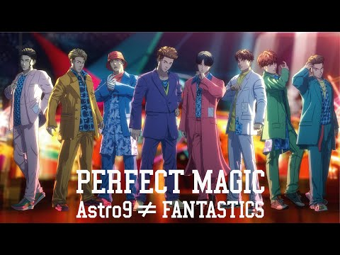 PERFECT MAGIC / FANTASTICS from EXILE TRIBE