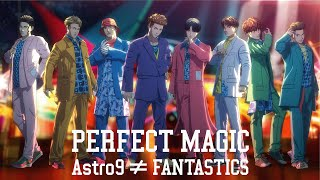 FANTASTICS from EXILE TRIBE / PERFECT MAGIC (Music Video)