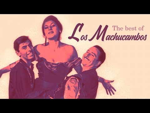 The Best of Los Machucambos