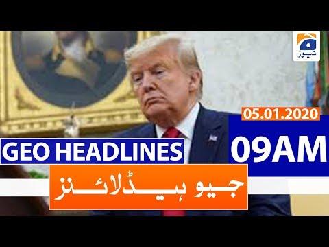Geo Headlines 09 AM | 5th January 2020