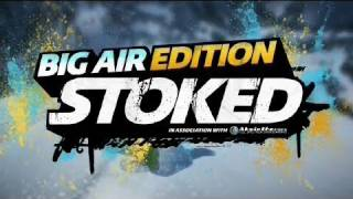 Stoked: Big Air Edition - Launch Trailer (2011) OFFICIAL | HD