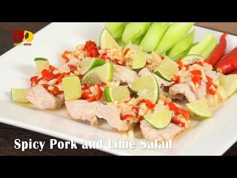 Spicy Pork and Lime Salad | Thai Food | Yum Moo Manao | หมูยำมะนาวสด - วันที่ 06 Feb 2018