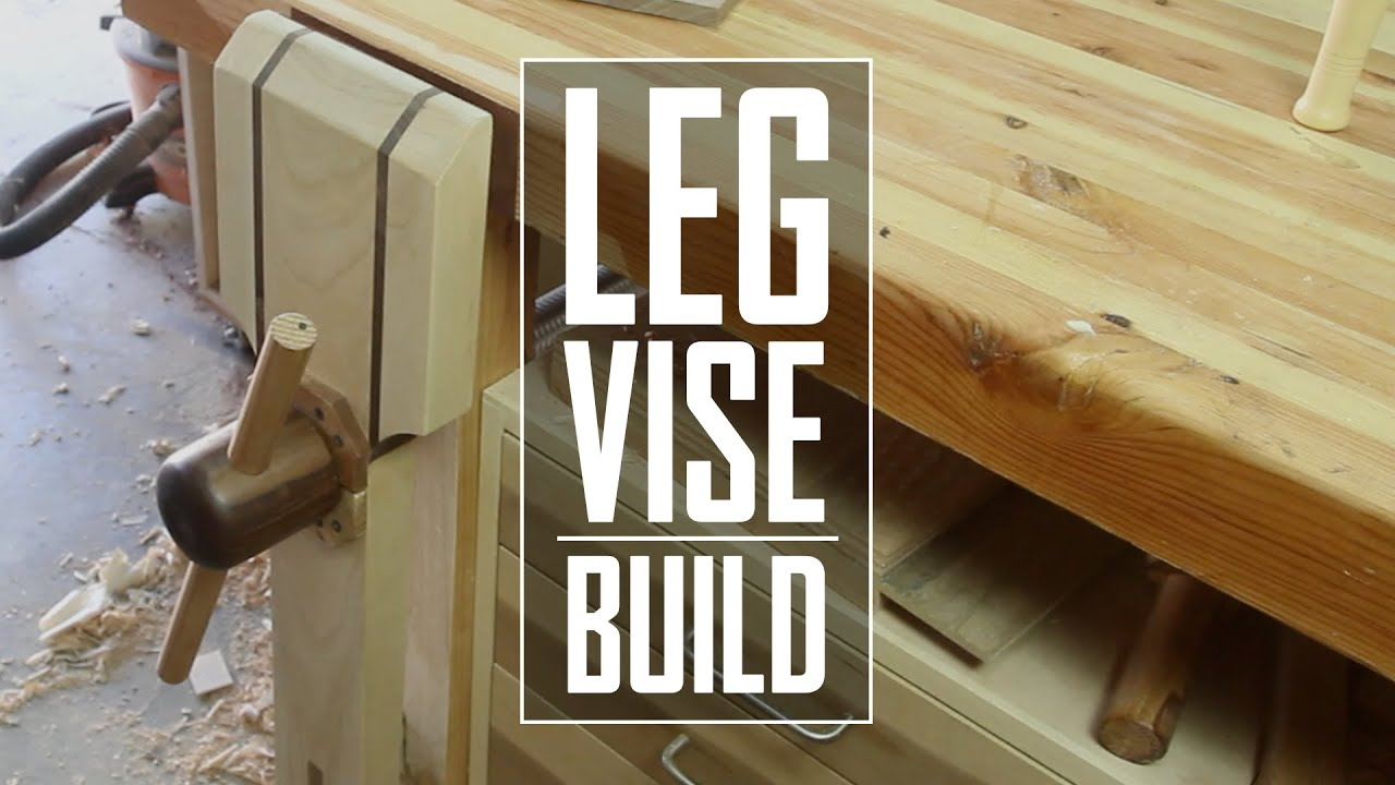 10 Leg Vise Build Youtube