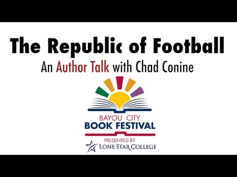 The Republic of Football: An Author Talk w/Chad S. Conine at the Bayou City Book Festival