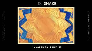 DJ Snake   Magenta Riddim Audio