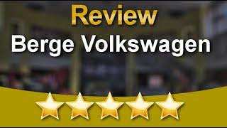 Berge Volkswagen Mesa Impressive Five Star Review by Priscilla Dykstra