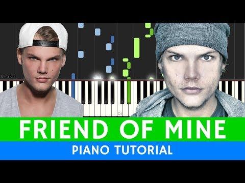 Avicii - Friend Of Mine - PIANO