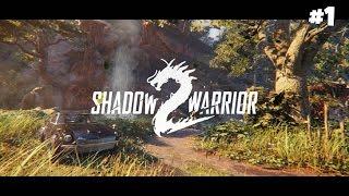 Shadow Warrior 2 - Прохождение #1: Как же тут красиво