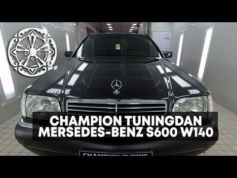 Mersedes Benz S600 W140 KABAN Va Champion Tuning Detailing Atelyesi Haqida!