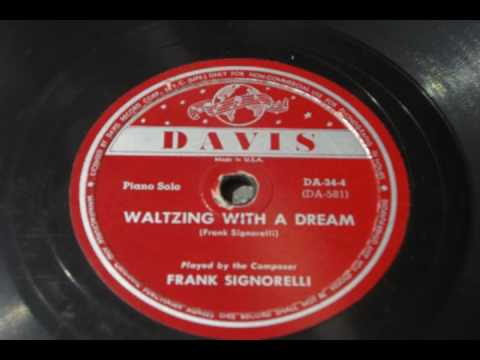 Frank Signorelli - Waltzing With A Dream